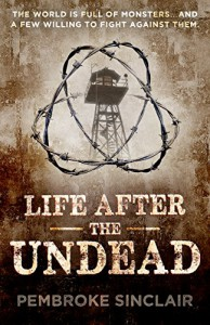 Life After the Undead - Pembroke Sinclair