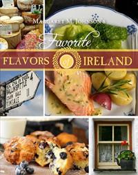 Favorite Flavors of Ireland - Margaret Johnson