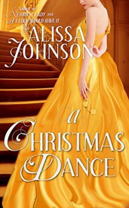 A Christmas Dance - Alissa Johnson