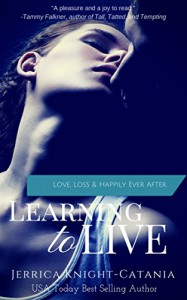 Learning to Live - Jerrica Knight-Catania