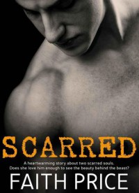 Scarred - Faith Price