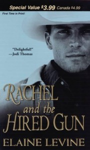 Rachel and the Hired Gun - Elaine Levine