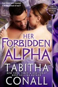 Her Forbidden Alpha - Tabitha Conall