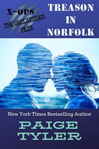 Treason in Norfolk (X-OPS: The Unclassified Files #1) - Paige Tyler