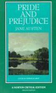 Pride and Prejudice - Donald J. Gray, Jane Austen