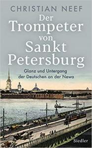 Der Trompeter von Sankt Petersburg - Christian Neef