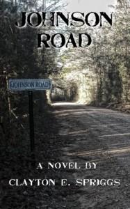 Johnson Road - Clayton E Spriggs