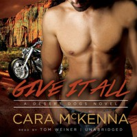 Give It All - Tom Weiner, Cara McKenna