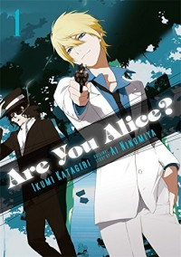 Are You Alice?, Vol. 1 - Ai Ninomiya, Ikumi Katagiri