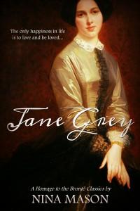 Jane Grey (The Brontë Brothers Book 1) - Nina Mason