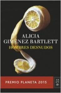 Hombres desnudos - Alicia Giménez Bartlett