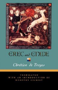 Erec and Enide - Chrétien de Troyes