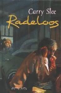 Radeloos / druk 1 - C. Slee
