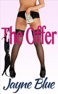 The Offer: An Erotic Novella (Call Girl, Inc. Book 1) - Jayne Blue
