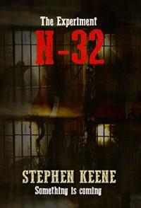 The Experiment N-32 - STEPHEN KEENE