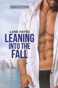Leaning Into the Fall (Leaning Into Stories) (Volume 2) - Lane Hayes