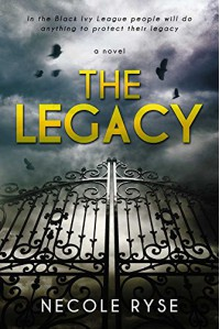 The Legacy (The Birthright Trilogy Book 1) - Necole Ryse