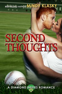 Second Thoughts: A Hot Baseball Romance (Diamond Brides Book 4) - Mindy Klasky