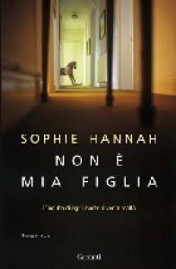 Non è Mia Figlia  - Sophie Hannah