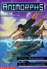 The Escape (Animorphs #15) - K. A. Applegate