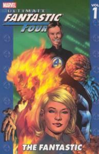 Ultimate Fantastic Four, Vol. 1: The Fantastic - Adam Kubert, Mark Millar, Brian Michael Bendis