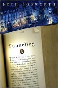 Tunneling: A Novel -