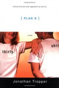 Plan B - Jonathan Tropper