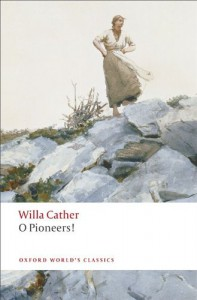 O Pioneers! - Willa Cather, Marilee Lindemann