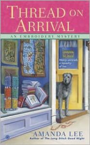 Thread on Arrival - Amanda     Lee