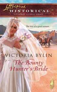 The Bounty Hunter's Bride - Victoria Bylin
