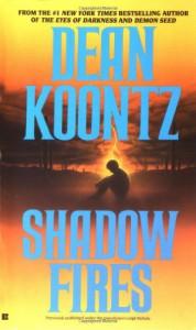 Shadow Fires - Leigh Nichols, Dean Koontz