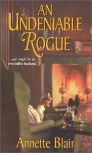 AN Undeniable Rogue: The Rogue's Club - Annette Blair