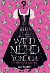 Into the Wild Nerd Yonder -