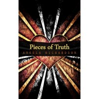 Pieces of Truth (Pieces of Lies, #2) - Angela Richardson