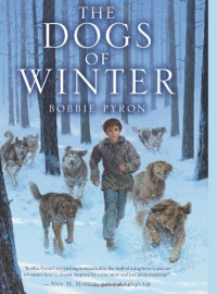 The Dogs of Winter - Bobbie Pyron