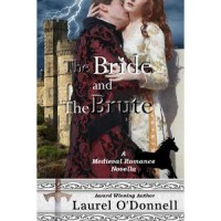 The Bride and the Brute - Laurel O'Donnell