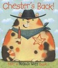 Chester's Back! - Melanie Watt