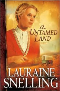 An Untamed Land - Lauraine Snelling