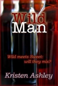 Wild Man (Dream Man, #2) - Kristen Ashley