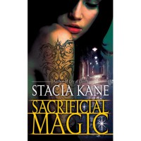 Sacrificial Magic (Downside Ghosts, #4) - Stacia Kane