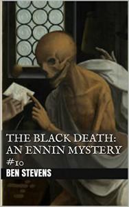 The Black Death: An Ennin Mystery #10 - Ben Stevens