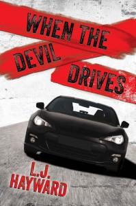 When the Devil Drives - L.J. Hayward