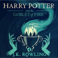 Harry Potter and the Goblet of Fire, Book 4 - Pottermore from J.K. Rowling, J.K. Rowling, Jim  Dale