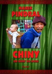 Chiny od góry do dołu - Marek Pindral
