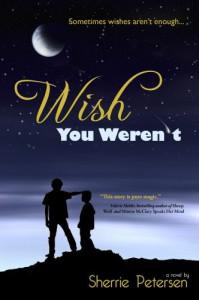 Wish You Weren't - Sherrie Petersen
