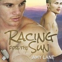 Racing for the Sun - Amy Lane, Nick J. Russo