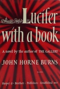 Lucifer with a Book - John Horne Burns