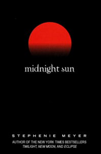 Midnight Sun (Twilight #1.5) - Stephenie Meyer