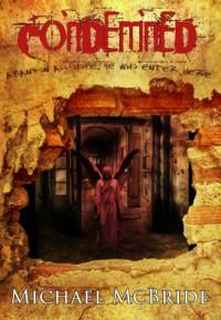 Condemned - Michael McBride
