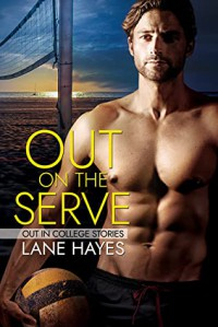 Out on the Serve - Lane Hayes
